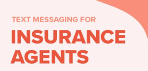 sms for insurance agents